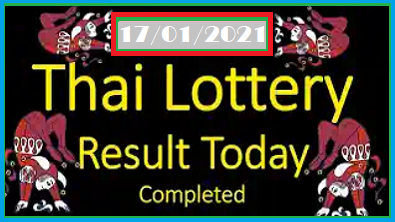 Thai Lottery Today Results Completed 17/01/2021