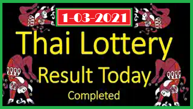 Thailand lottery 2021 1, March Today Results 1/3/2564